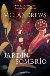 Jardín sombrío (Saga Dollanganger 5) ebook by V.C. Andrews