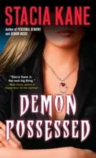 Demon Possessed ebook by Stacia Kane
