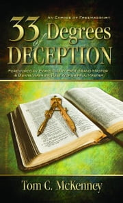 33 Degrees of Deception: ebook by C. McKenney, Tom