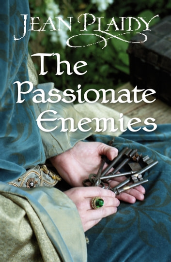 The Passionate Enemies - (Norman Series) eBook by Jean Plaidy