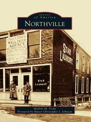 Northville ebook by Michele M. Fecht,Johnson, Mayor Chris