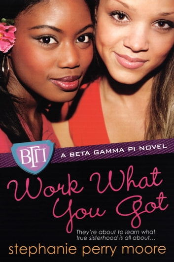 Work What You Got ebook by Stephanie Perry Moore