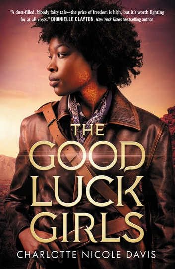 The Good Luck Girls ebook by Charlotte Nicole Davis