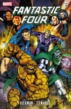 Fantastic Four by Jonathan Hickman Vol. 3 ebook by Jonathan Hickman, Dale Eaglesham