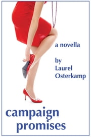 Campaign Promises ebook by Laurel Osterkamp