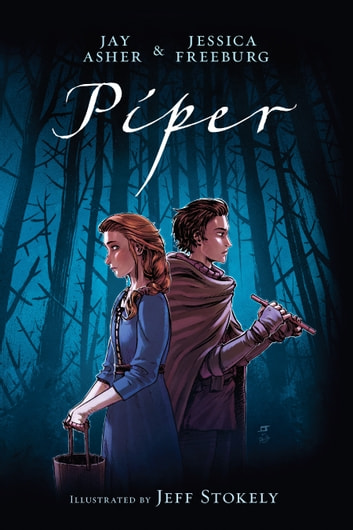 Piper ebook by Jay Asher,Jessica Freeburg