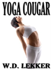 Yoga Cougar ebook by W.D. Lekker