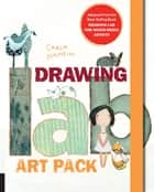 Drawing Lab for Mixed-Media Artists: 52 Creative Exercises to Make Drawing Fun - 52 Creative Exercises to Make Drawing Fun ebook by Carla Sonheim