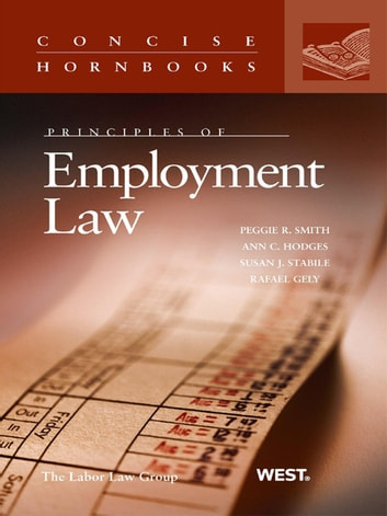 Principles of employment law concise hornbook series ebook by principles of employment law concise hornbook series ebook by peggie smithann hodges fandeluxe Images