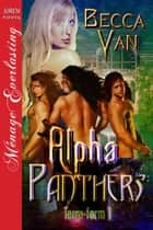 Alpha Panthers ebook by Becca Van