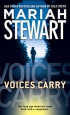 Voices Carry ebook by Mariah Stewart