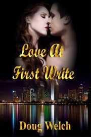 Love at First Write ebook by Doug Welch