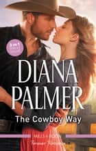 The Cowboy Way ebook by Diana Palmer
