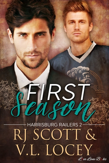 First Season ebook by RJ Scott,V.L. Locey
