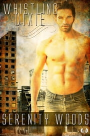 Whistling Dixie ebook by Serenity Woods