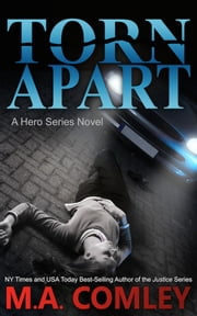 Torn Apart ebook by M A Comley