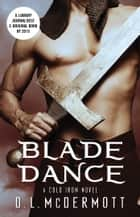 Blade Dance ebook by D.L. McDermott