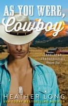 As You Were, Cowboy ebook by Heather Long