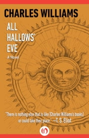 All Hallows' Eve - A Novel ebook by Charles Williams