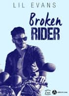 Broken Rider ebook by Lil Evans