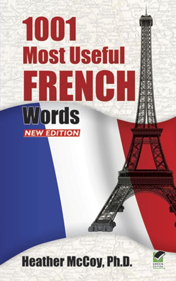 1001 Most Useful French Words NEW EDITION ebook by Heather McCoy