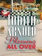 Blooming All Over ebook by Judith Arnold