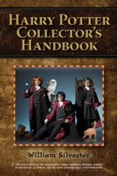 Harry Potter Collector's Handbook ebook by Silvester, William
