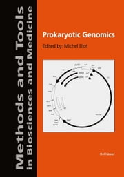 Prokaryotic Genomics ebook by Michel Blot