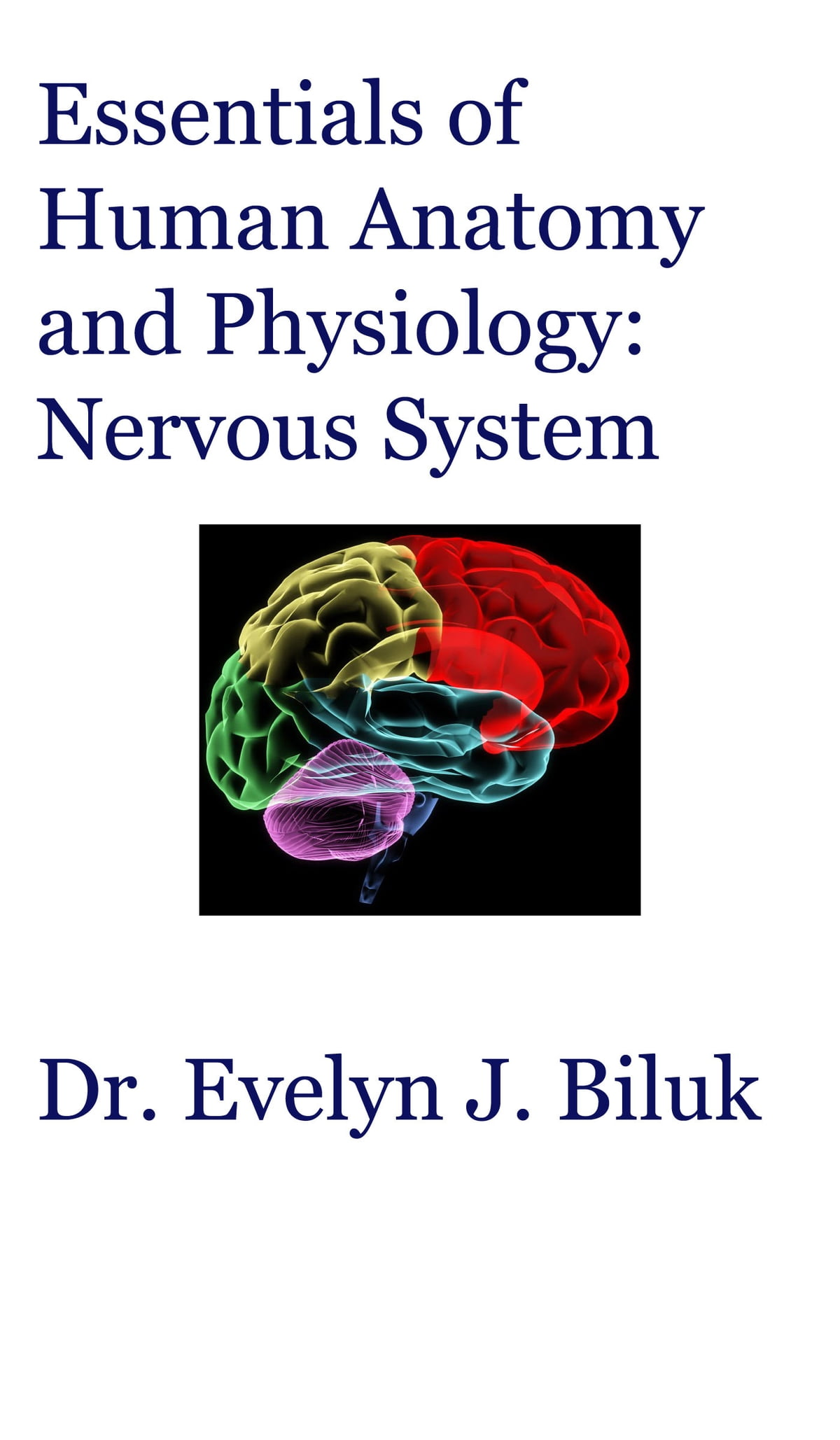 Essentials of Human Anatomy and Physiology: Nervous System eBook by ...