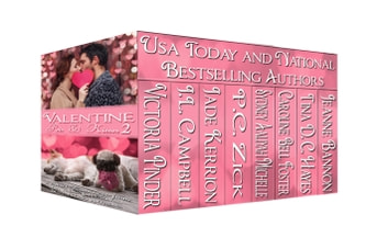 Valentine Pets & Kisses 2 - A Boxed Set of Eight Sweet Valentine Romances ebook by Victoria Pinder,J.L. Campbell,Jade Kerrion,P.C. Zick,Sydney Aaliyah Michelle,Caroline Bell Foster,Tina D.C. Hayes,Jeanne Bannon