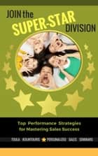 Join the Selling Super-Star Divsion ebook by Toula Kountouris