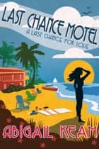 Last Chance Motel ebook by