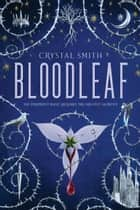 Bloodleaf 電子書 by Crystal Smith