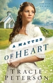 A Matter of Heart (Lone Star Brides Book #3)