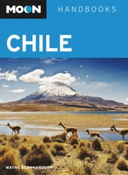 Moon Chile - Including Easter Island ebook by Wayne Bernhardson