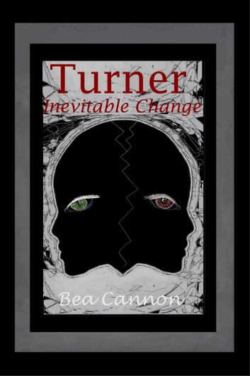 Turner: Inevitable Change ebook by Bea Cannon