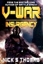 V-War: Insurgency ebook by