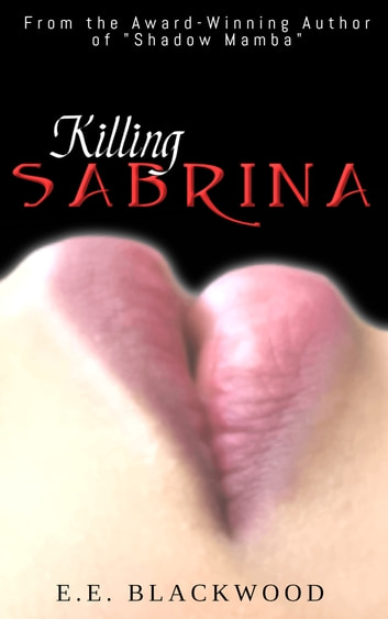 Killing Sabrina ebook by E.E. Blackwood