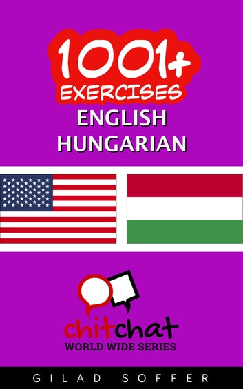 1001+ Exercises English - Hungarian ebook by Gilad Soffer