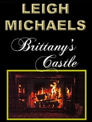 Brittany's Castle ebook by Leigh Michaels