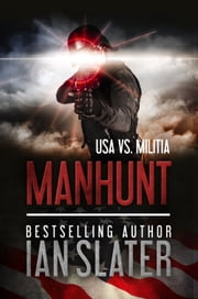 Manhunt - USA vs. Militia ebook by Ian Slater