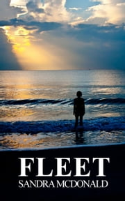 Fleet: A Transgender Sci Fi story ebook by Sandra McDonald