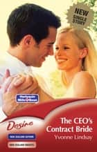 The Ceo's Contract Bride ebook by Yvonne Lindsay