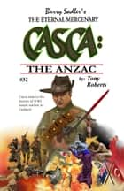 Casca 32: The Anzac ebook by Tony Roberts