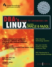 DBAs Guide to Databases Under Linux ebook by Syngress