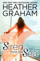 Siren from the Sea ebook by Heather Graham