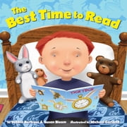 The Best Time to Read ebook by Debbie Bertram,Susan Bloom,Michael Garland