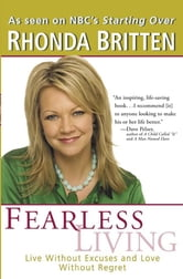 Fearless Living ebook by Rhonda Britten