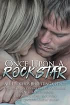 Once Upon a Rock Star: Anthology ebook by Kathy Coopmans, J.L. Berg, Jennifer Van Wyk,...