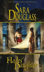 Hades' Daughter ebook by Sara Douglass
